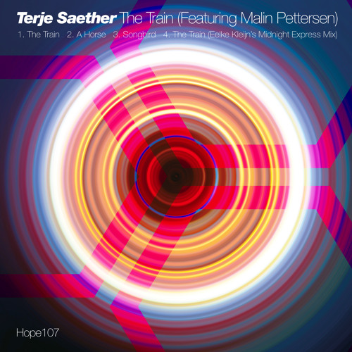 Terje Saether : The Train (Featuring Malin Pettersen) : Hope Recordings