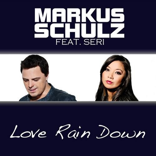 Markus Schulz Feat. Seri - Love Rain Down (Myon & Shane 54 Summer Of Love Radio Mix)