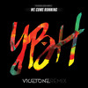 Youngblood Hawke - We Come Running (Vicetone Remix)