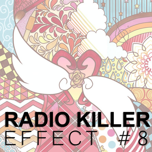 Radio Killer`s Effect - Episode 8