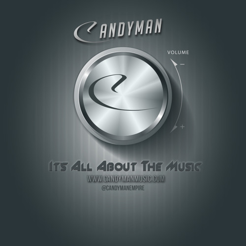 Candy Man - It's All About The Music