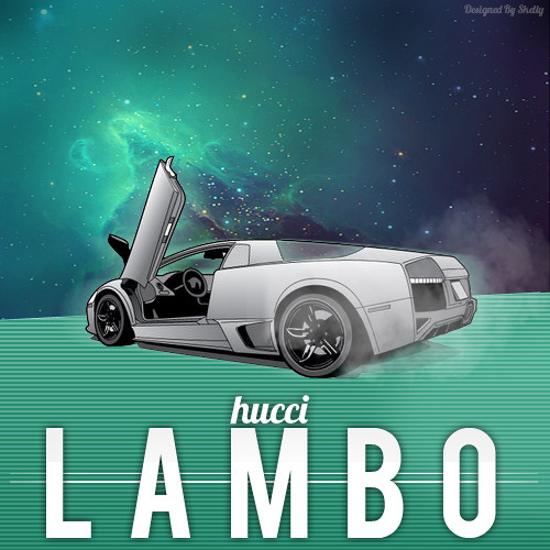 Hucci - Lambo