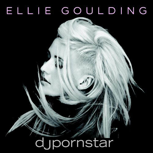 Lights - Ellie Goulding (DJ Pornstar Tribal Remix)