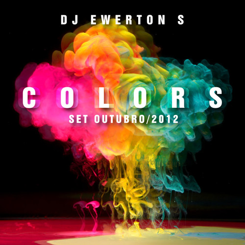 Set Colors Out 2012 DJ Ewerton S