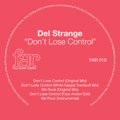 01 Del Strange - Don't Lose Control (Original Mix)