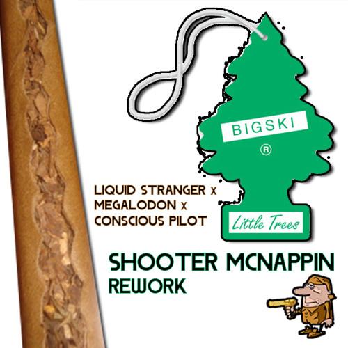 Bigski x Liquid Stranger x Megalodon x Conscious Pilot - Little Trees (Shooter McNappin VIP Rework)