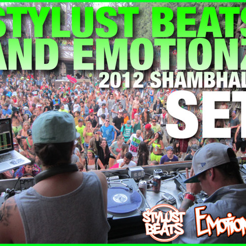 STYLUST BEATS & EMOTIONZ SHAMBHALA 2012 SET