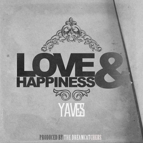 Yaves - Love & Happiness