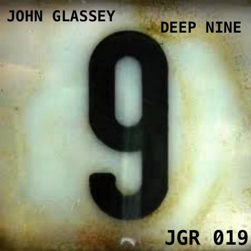 JOHN GLASSEY-DEEP NINE-Preview Clip JGR019-10/15/12