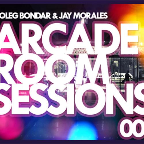 Arcade Room Sessions 001 - Mixed By Jay Morales & Oleg Bondar
