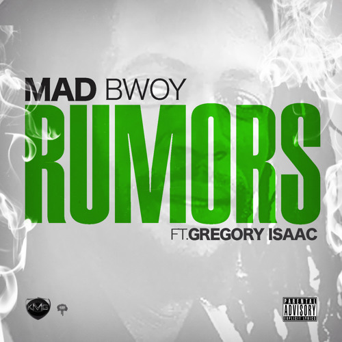 Rumors Ft Gregory Isaac (RAW VERSION)