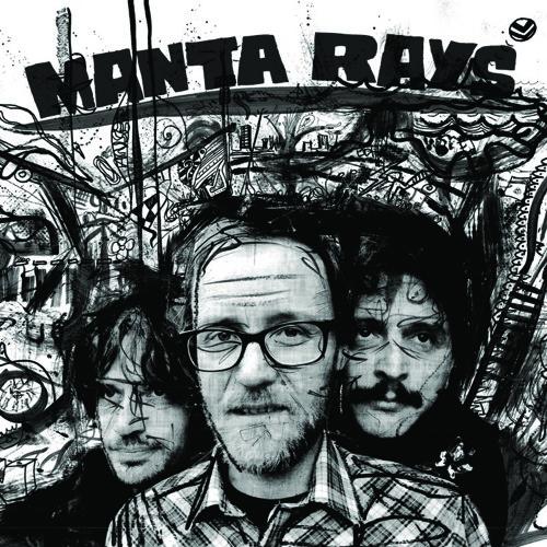 Manta Rays - It Makes Me Sick