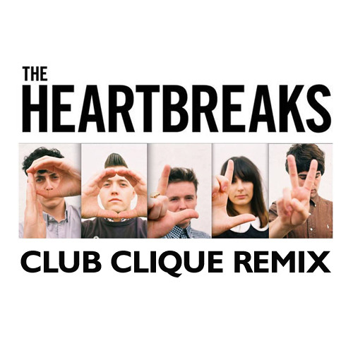 The Heartbreaks - Polly (Club Clique Remix)
