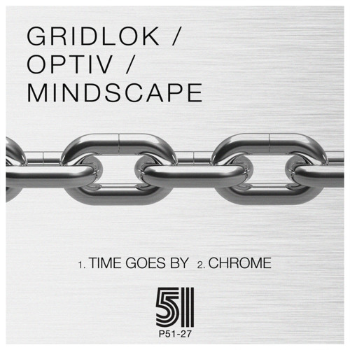 Gridlok and Optiv - Time Goes By