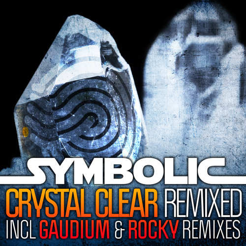 Symbolic - Crystal Clear (Gaudium & Rocky Remixes) (Mini-Mix)
