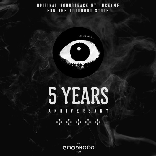 The Goodhood Store OST By LuckyMe