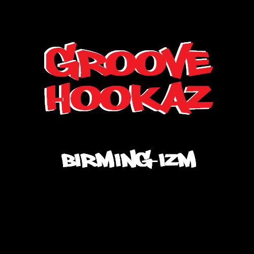 Groove Hookaz-Birming-Izm