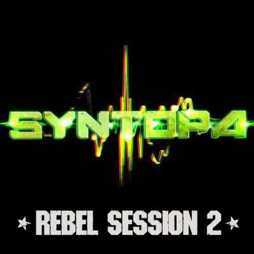 Syntopa - Rebel Session 2