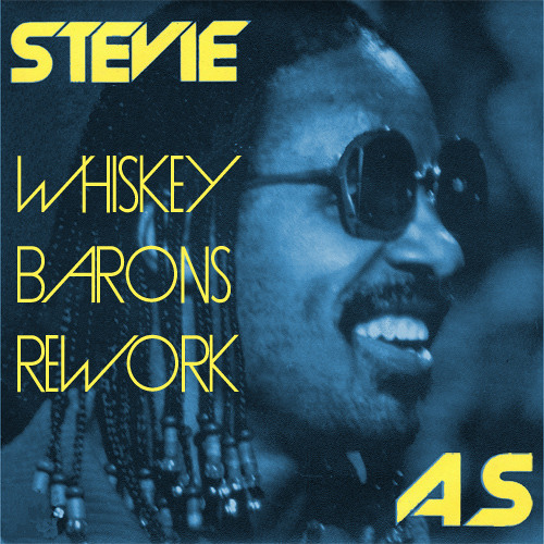 Stevie - As (bosq's whiskey baron rework) SNIPPET
