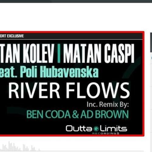 Stan Kolev, Matan Caspi Feat Poli Hubavenska - River Flows (Original Mix)