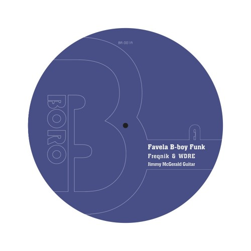 Favela B-Boy Funk Out Now  7 Inch Vinyl on Juno and Digital Bandcamp See Description For Info