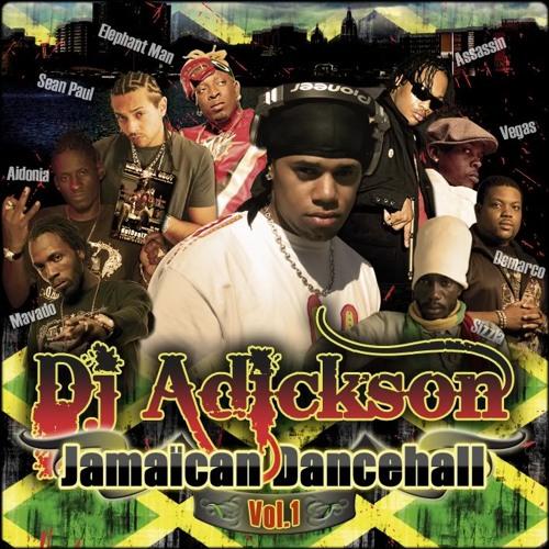 DJ Adickson - Jamaican Dancehall vol 1
