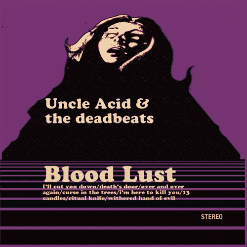 "Uncle Acid & the Deadbeats ""I'll Cut You Down"""
