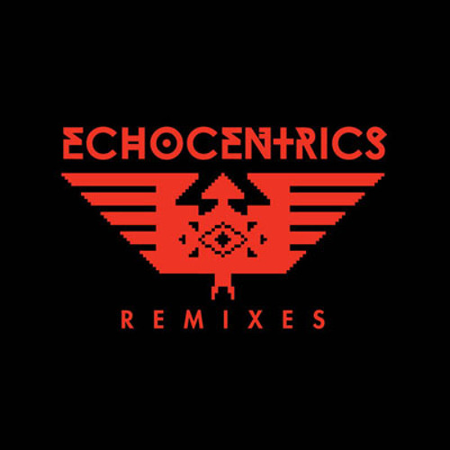 The Echocentrics Remixes Teaser