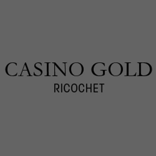 Casino Gold - Ricochet