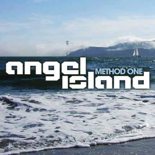 "Method One ""Angel Island"" [FREE 320k Download]"