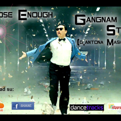 Close Enough Gangnam style (g.antona mashup)