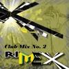 DJ RimeX Club MIx No.2