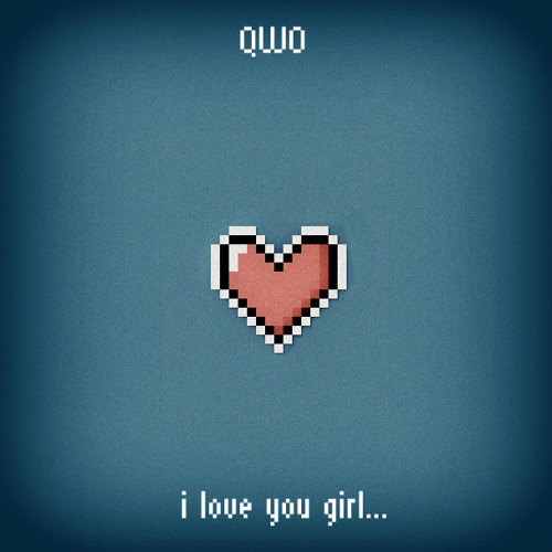 Qwo - i love You Girl