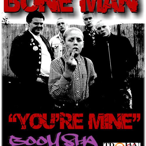 Bone Man - You're Mine (FREE 320 DOWNLOAD)