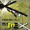 DJ RimeX Club Mix No.1