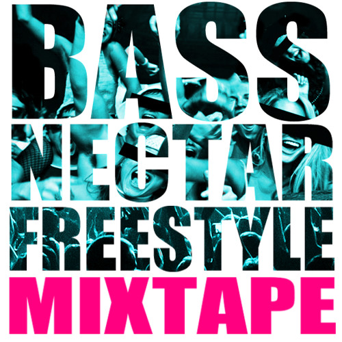 Bassnectar - Freestyle Mixtape