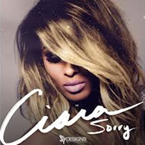 Ciara (Sorry) Remix