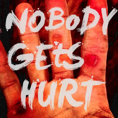 Nobody Gets Hurt EP