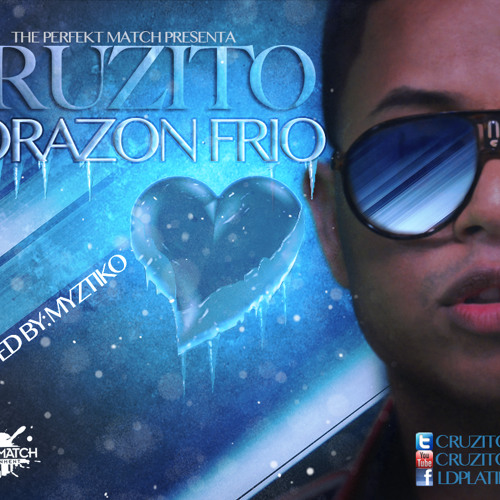 Cruzito - Corazon Frio (Prod By. Myztiko)