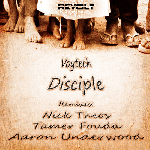 *OUT NOW - Voytech - Disciple EP (Includes All Remixes)