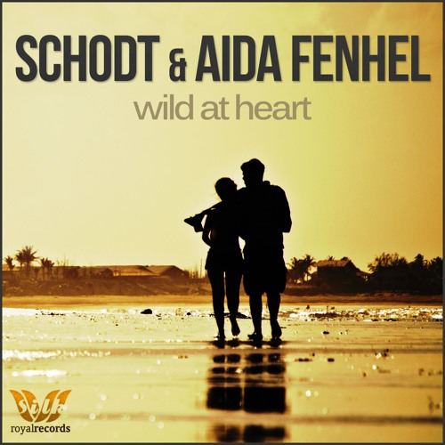 Schodt & Aida Fenhel - Wild At Heart (Forekast Remix) -- FREE DOWNLOAD