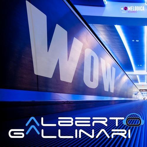 Alberto Gallinari- WoW (Original SoundCloud Preview)