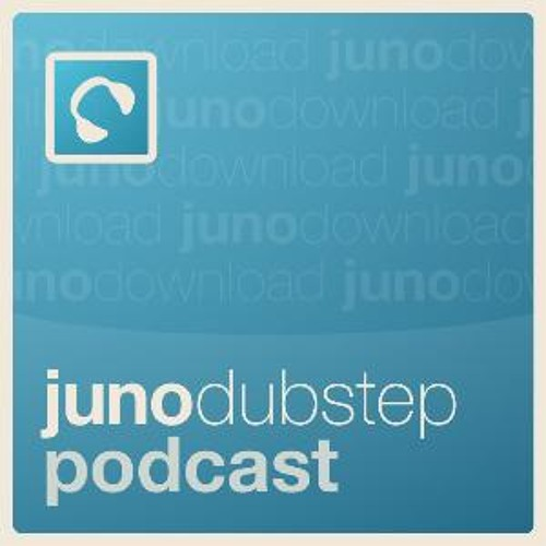 Juno Dubstep Podcast 36 - mixed by the Bam Bam Dealers
