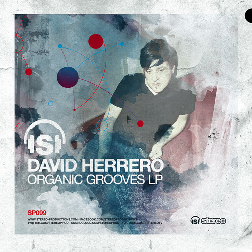 David Herrero - The Terrace (Original Mix) [Organic Grooves LP]