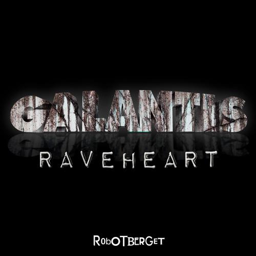 Galantis - Raveheart