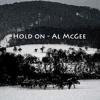 Al McGee - Hold on