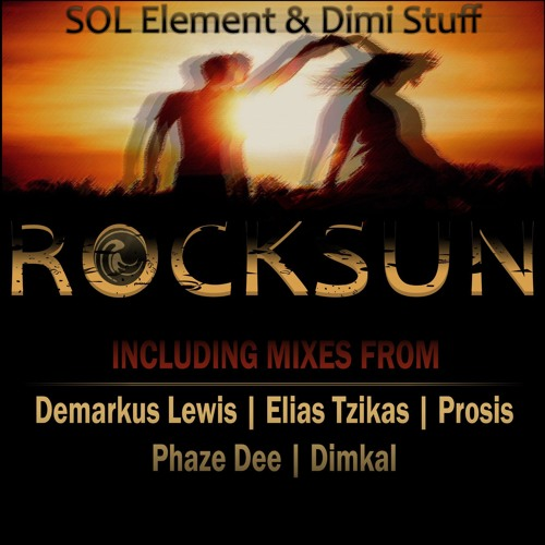 SOL Element & Dimi Stuff-Rocksun (Elias Tzikas Remix)