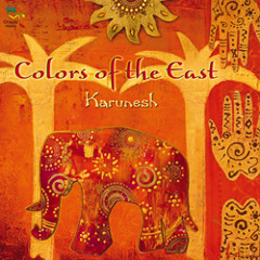 Bollywood Delight, Colors of the East, Karunesh (sample)