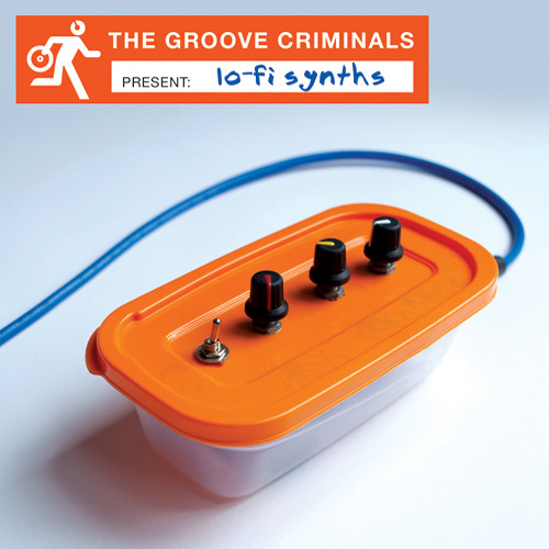 The Groove Criminals Present - Lo-fi Synths - Loops