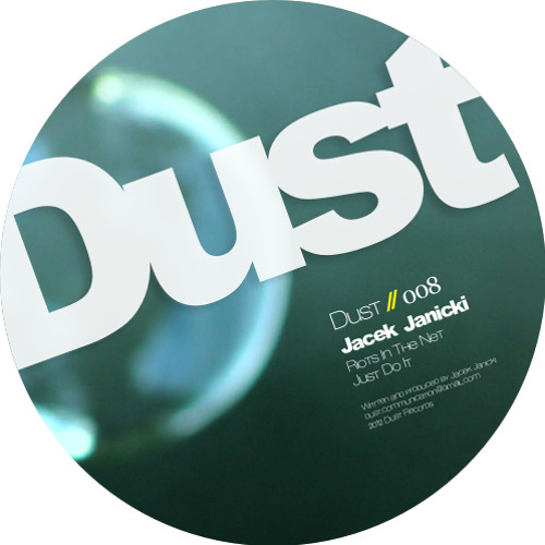 Jacek Janicki - Just Do It - Thomas Langner Remix (DUSTOO8)